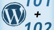 Wordpress 101 and 102 Training